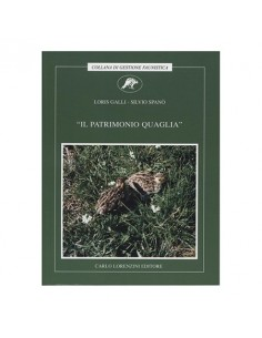 IL PATRIMONIO QUAGLIA - Galli/Spanò